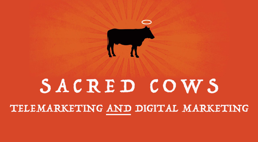 Sacred Cows: The Digital Marketing and Databases
