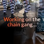 Working on the chain gang…