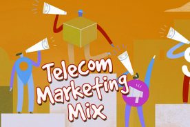 Perfecting your telecom marketing mix…